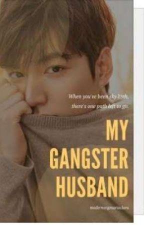 My Gangster Husband II by modernongmariaclara