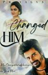 CHANGED HIM cover
