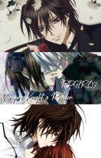 Vampire Knight X Reader by RPGIRL13