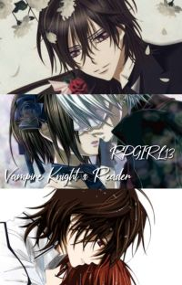 Vampire Knight X Reader cover