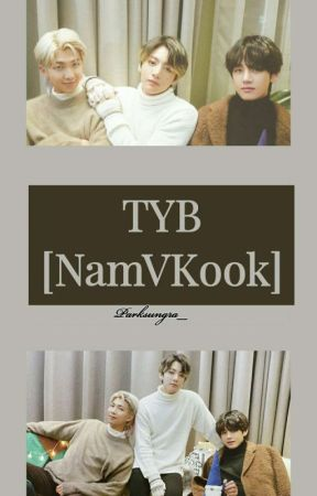 TYB [NamVKook] by Sungra_