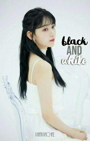 BLACK AND WHITE - on hold. by miyawachae