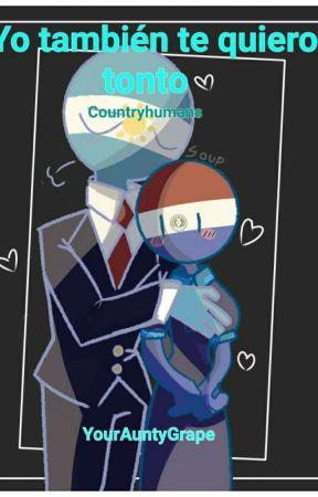 Yo también te quiero tonto...- Countryhumans ArgPara by YourAuntyGrape