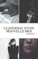 Le journal d'une nouvelle moi by BadRedfield