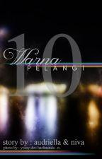 10 Warna Pelangi by Audriella88
