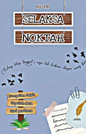 Selaksa Noktah by aulianpr_