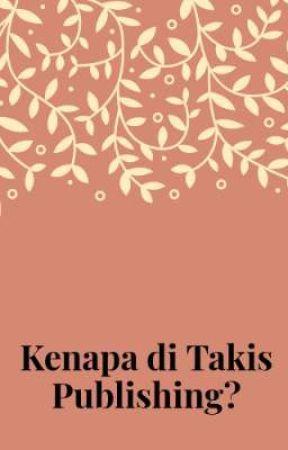 Kenapa di Takis Publishing? by takispublishing