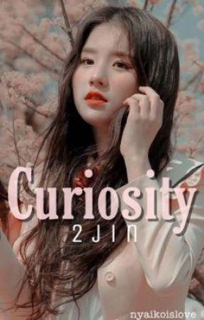 curiosity | 2jin  by nyaikoislove