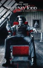 Sweeney Todd // Sweeney Todd x reader (COMPLETED) by johnnyobsessed1919