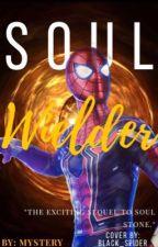 Soul Wielder | ✔︎ by MarvelMusicMystery