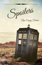 Spoilers by EbonySolcum