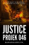 JUSTICE : Projek 046  cover