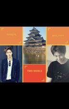 Two Worlds [Namjin] by open_trash