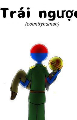 [Countryhuman] trái ngược