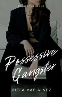 Possessive Gangster [On-Going] cover