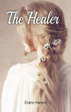 The healer (Legolas love story) by ElaheKarami