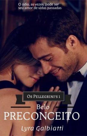 Belo preconceito (EM BREVE) by Lyra_Galbiatti