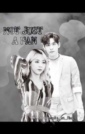 "Not Just A Fan || Prequel to ""YCSM"" & ""RM"" by Rubberducky_ur_the_1"