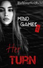 Mind Games 2 :Her Turn  από BeYourselfGM