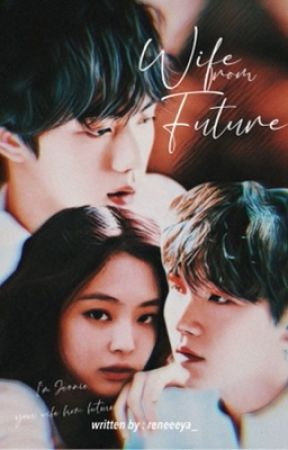 ✔️Wife from Future by reneeeya_