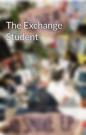 The Exchange Student by advurts