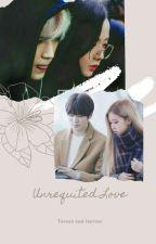 Unrequited love    Taesoo & Jaerose  ✔ by pandraxion