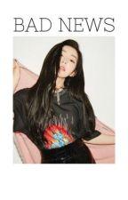 Bad News | Lisa x Irene by LISRENE0328