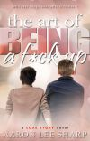 The Art of Being a F*ck Up cover