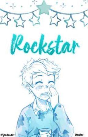Rockstar ; darliet.  by wipedoutxt
