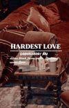 Hardest Love  Çapulcu/ Jily^ cover