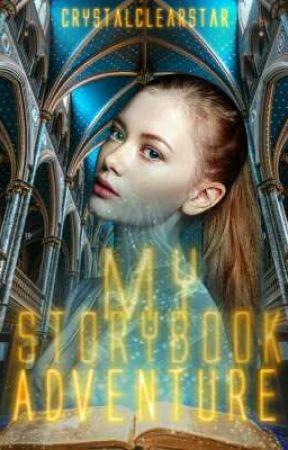 My Storybook Adventure by CrystalClearStar