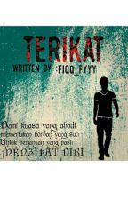 TERIKAT by fiqqfyyy0209
