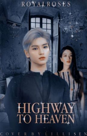 highway to heaven | lee taeyong ✔️ by ablinknew