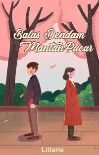 Balas Dendam Mantan Pacar cover