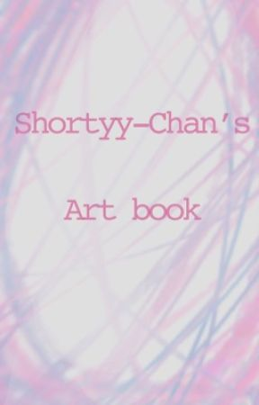 Shortyy-Chan's Art🧡book! by Shortyy-chan