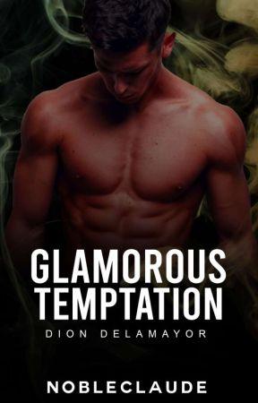 Glamorous Temptation: Dion Delamayor by Nobleclaude