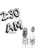 2:30 am » camren au by tinywriststyles