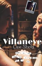 Villaneve One Shots by LadyLoveThou