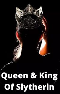 King and Queen of Slytherin cover