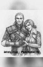 Wiedźmin    Preferencje by BiedronaPL