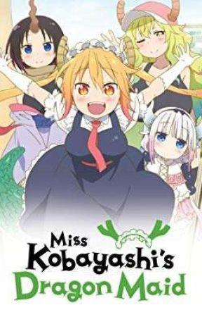 Miss Kobayashi's Dragon Maid X Male Reader by ImmortalGod1