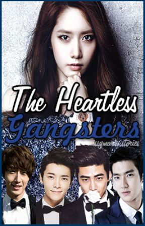 The Heartless Gangsters by MissyMarie