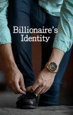 Billionaire's Identity by leoyakast