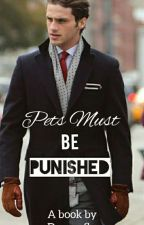 Pets Must Be Punished  by dragonfly13-