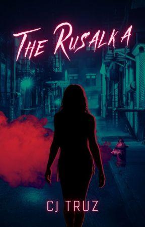 The Rusalka || Flash Fiction by cjtruz