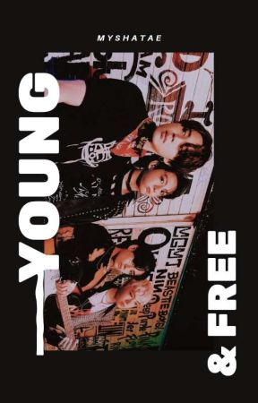 Young and Free   BTS [√] by myshatae