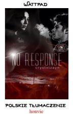 No Response ✸ PL by honvie