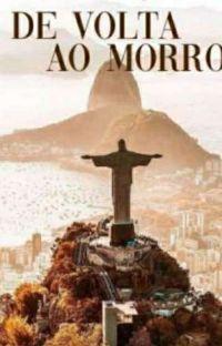 DE VOLTA AO MORRO ( REVISANDO ) cover
