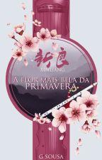 A Flor Mais Bela da Primavera, de Glaice_Sousa