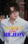 ✔️ 101 WAYS TO FLIRT MR.JEON    JUNGKOOK  cover